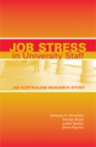 Job Stress in University Staff: An Australian Research Study