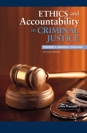 Ethics and Accountability in Criminal Justice: Towards a Universal Standard - SECOND EDITION