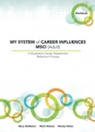 MY SYSTEM of CAREER INFLUENCES MSCI (Adult) Workbook