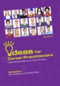 Ideas for Career Practitioners:  Celebrating Excellence in Career Practice