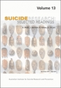 Suicide Research: Selected Readings Volume 13