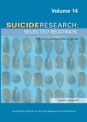 Suicide Research: Selected Readings Volume 14