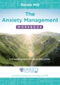 The Anxiety Management Workbook: A 10-session program to help you beat anxiety