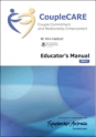 CoupleCare: Couple Commitment and Relationship Enhancement (Ed II) Educator's Manual