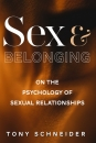 Sex and Belonging:  On the Psychology of Sexual Relationships