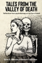 Tales from the Valley of Death: Reflections from psychotherapy on the fear of death (Hardcover Edition)