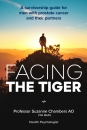 Facing the Tiger: A Survivorship Guide for Men with Prostate Cancer and their Partners