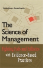 The Science of Management: Fighting Fads and Fallacies With Evidence-Based Practices